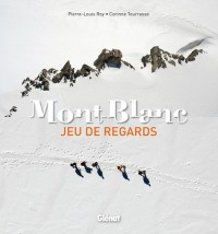 Mont-Blanc : Jeu de regards