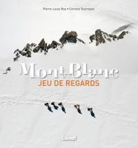 Mont-Blanc: Jeu de regards