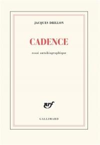 Cadence: Essai autobiographique