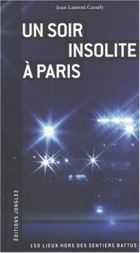 Un soir insolite à Paris