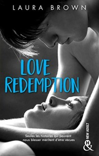 Love Redemption : Une romance New Adult inoubliable (&H)