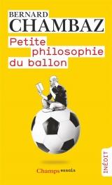 Petite philosophie du ballon [Poche]