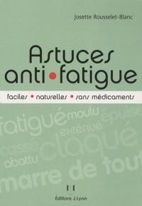 Astuces anti-fatigue faciles, naturelles et sans médicaments