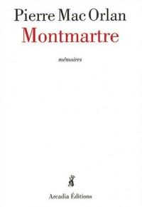 Montmartre : Mémoires