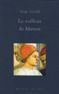 Le veilleur de Matera