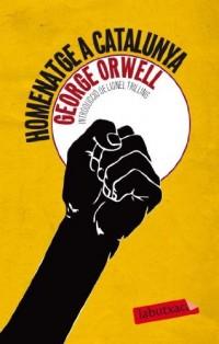 Homenatge a Catalunya: Un testimoni sobre la revoluci? espanyola