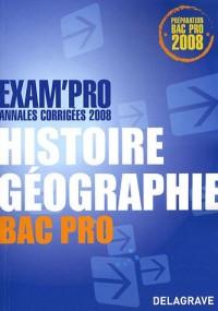 Histoire Géographie Bac Pro : Annales corrigées