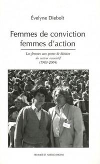 Femmes de convictions, femmes d'action