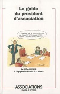 Le guide du president d'association