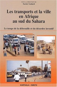 Les Transports et la Ville en Afrique au sud du Sahara