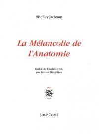 La Mélancolie de l'Anatomie