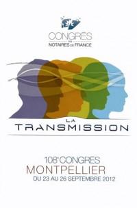 La Transmission - 108eme Congres des Notaires