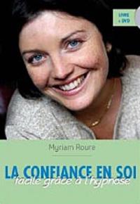 La confiance en soi facile grâce à l'hypnose (1CD audio)
