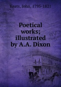 Poetical works; illustrated by A.A. Dixon