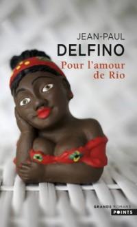 Pour l'amour de Rio