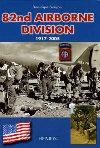 82d Airborne Division 1917-2005