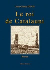 Le Roi de Catalauni
