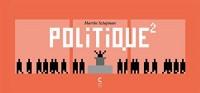 Politique²