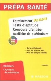 Entraînement flash, Tests d'aptitude, Concours d'entrée, Auxiliaire de puériculture