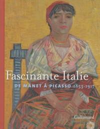 Fascinante Italie : De Manet à Picasso 1853-1917