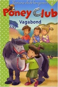 Vagabond - Poney Club