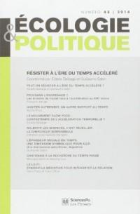 Ecologie et Politique, N° 48/2014 : Résister à l'ère du temps accéléré