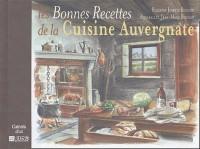 Les Bonnes Recettes de la Cuisine Auvergnate