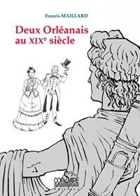 Deux Orleanais au Xixe