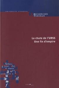 Recherches & travaux, N° 80, 2012 : La chute de l'URSS : Une fin d'empire