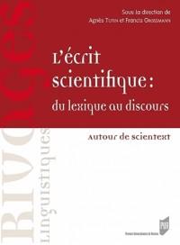 Ecrit Scientifique  du Lexique au Discours