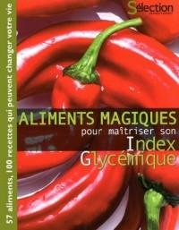 Aliments magiques pour maitriser son Index Glycémique