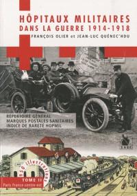 Hopitaux militaires dans la guerre 1914-1918
