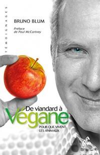 De viandard à Végane - Pour que vivent les animaux