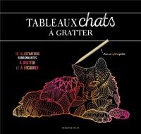 Tableaux chats à gratter: 6 illustrations ronronnantes à gratter et à encadrer