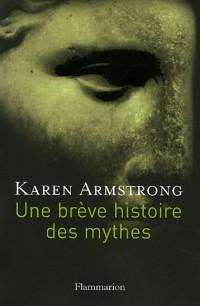 Une brève histoire des mythes