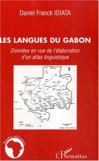 Les langues du gabon : Données en vue de l'élaboration d'un atlas linguistique