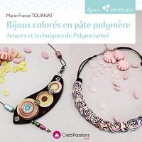 Bijoux colorés en pâte polymère : Astuces et techniques de Polymeramoi