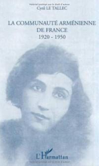 La communauté arménienne de France : 1920-1950