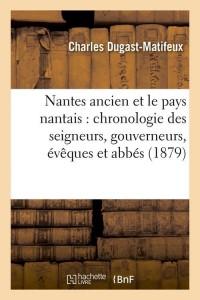 Nantes Ancien et le Pays Nantais  ed 1879