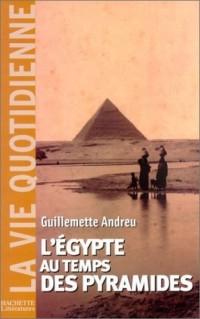 L'Egypte au temps des pyramides