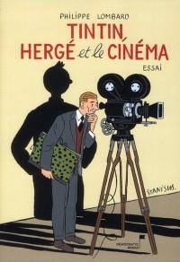 Tintin, Herge et le Cinema