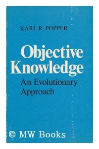 Objective knowledge : an evolutionary approach / Karl R. Popper