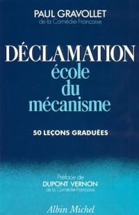 Déclamation : Ecole du mécanisme