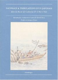 Naufrage & Tribulations d'un japonais dans la russie de Catherine II (1782-1792)