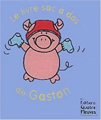 Le livre sac à dos de Gaston