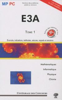 Concours E3A, MP/PC : Tome 1, 2006-2008