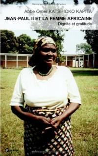Jean-Paul II et la Femme Africaine