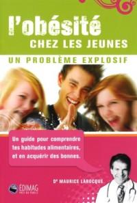 L Obesite Chez les Jeunes ***Interdit a la Vente en France***