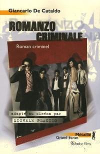 Romanzo criminale : Roman criminel