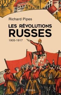Les Révolutions Russes 1905-1917